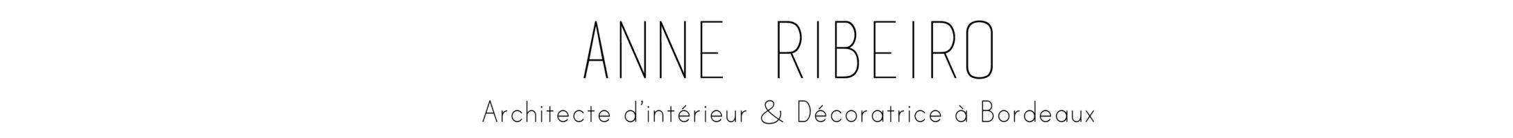Anne Ribeiro – Architecte & Décoratrice d'intérieur à Bordeaux.